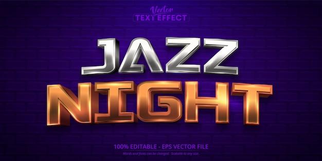 Efeito de texto editável de estilo de cor de ouro e prata brilhante jazz night