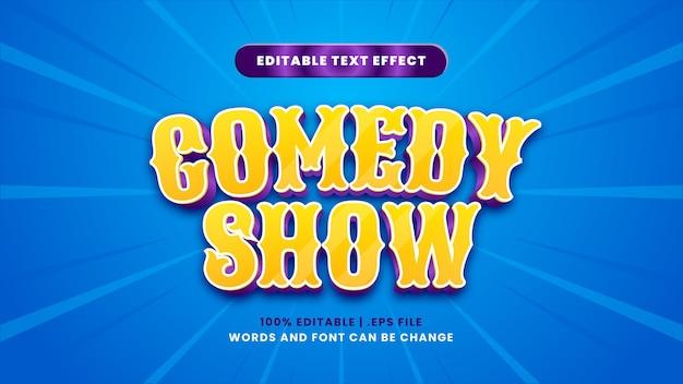 Efeito de texto editável de show de comédia em estilo 3d moderno