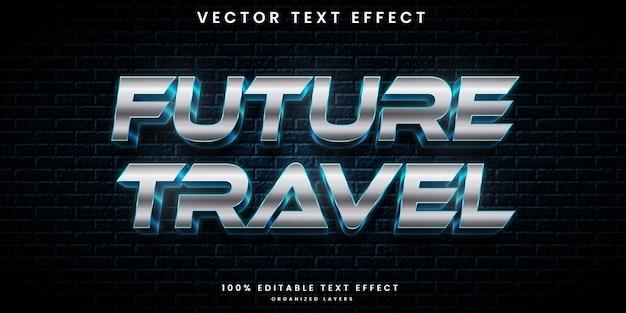 Efeito de texto editável de viagens futuras