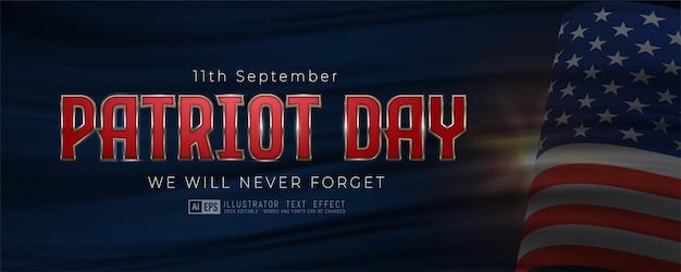 Efeito de texto editável dia do patriota, 11 de setembro, ilustrações em 3d