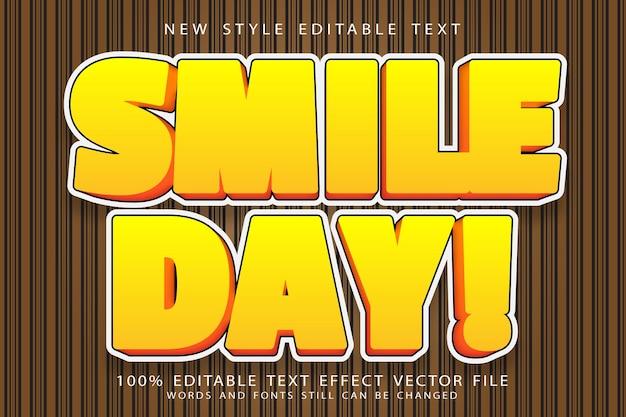 Efeito de texto editável do dia de sorriso em relevo estilo moderno
