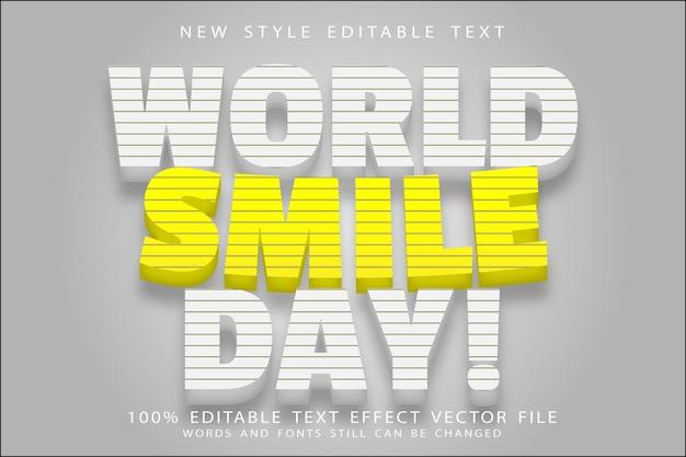 Efeito de texto editável do dia mundial do sorriso em relevo estilo moderno