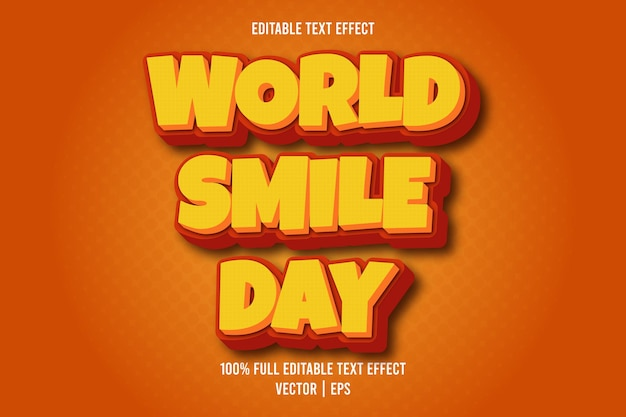 Efeito de texto editável do dia mundial do sorriso, estilo cômico, cor laranja