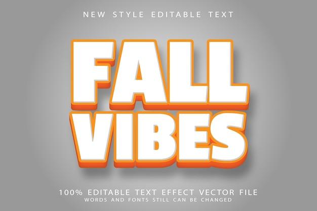 Efeito de texto editável do fall vibes com relevo moderno