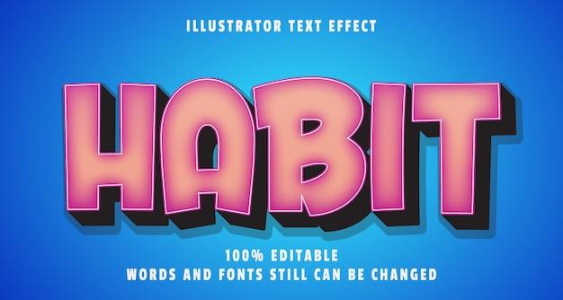 Efeito de texto editável do hábito