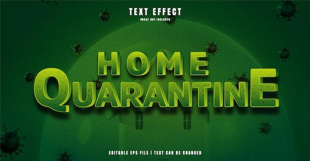Efeito de texto editável em quarentena em casa 3d