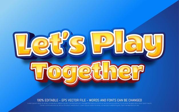 Efeito de texto editável let's play together