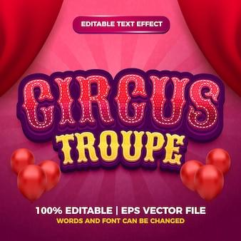 Efeito de texto editável - modelo 3d de estilo de desenho animado de grupo de circo