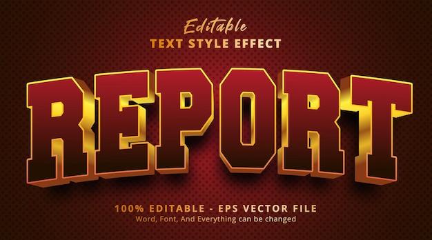 Efeito de texto editável, texto de relatório no estilo do logotipo do título