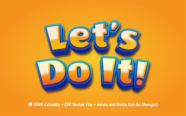 Efeito de texto editável, vamos fazer isso! ilustrações de estilo