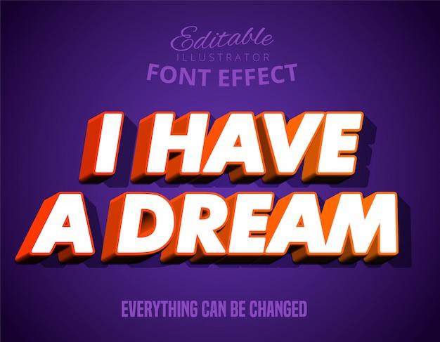 Efeito de texto em negrito forte moderno: eu tenho um sonho
