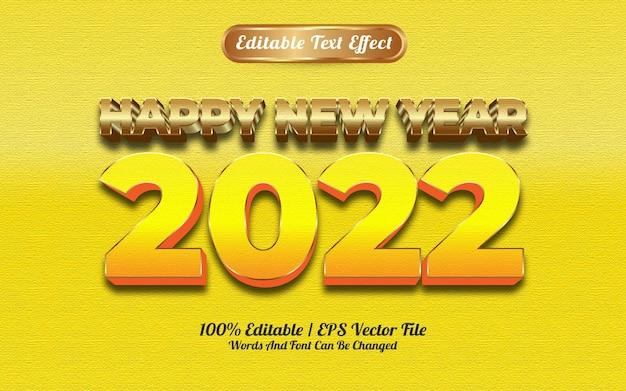 Efeito de texto em ouro amarelo de luxo de feliz ano novo de 2022