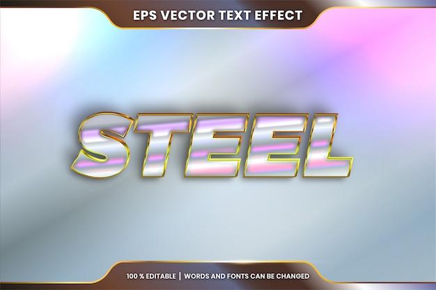 Efeito de texto em palavras de aço, estilo de fonte tema metal ouro editável e conceito de cor prata