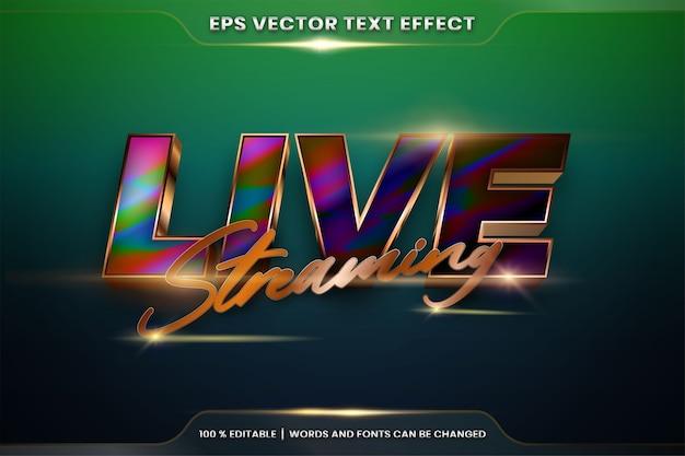 Efeito de texto em palavras de transmissão ao vivo, estilo de fonte tema editável gradiente de metal realista dourado e combinação colorida com conceito de luz flare