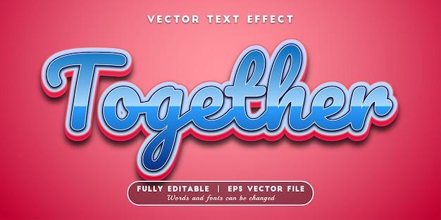 Efeito de texto juntos, estilo de texto editável