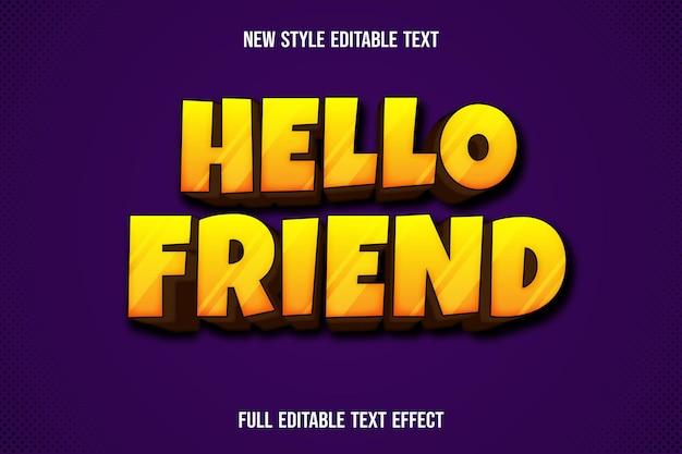 Efeito de texto olá amigo cor amarelo e gradiente marrom