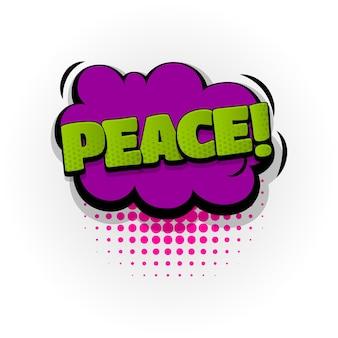 Efeitos de texto de quadrinhos de som de paz modelo de quadrinhos bolha de discurso meio-tom estilo pop art