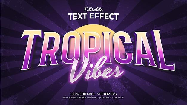 Efeitos de texto editáveis de estilo retro tropical vibes 3d