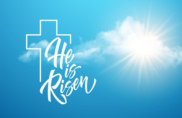 Ele ressuscitou letras contra um fundo de nuvens e sol. plano de fundo para parabéns pela ressurreição de cristo. ilustração vetorial eps10