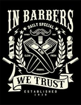 Em barbeiros confiamos