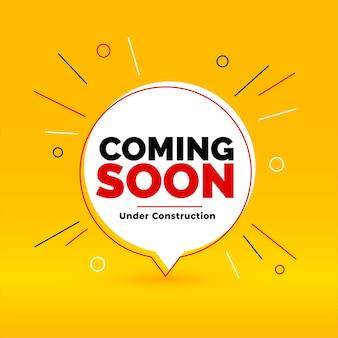Em breve, em construção, fundo de estilo bolha de bate-papo amarelo
