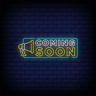 Em breve letreiro de néon com design de texto em megafone