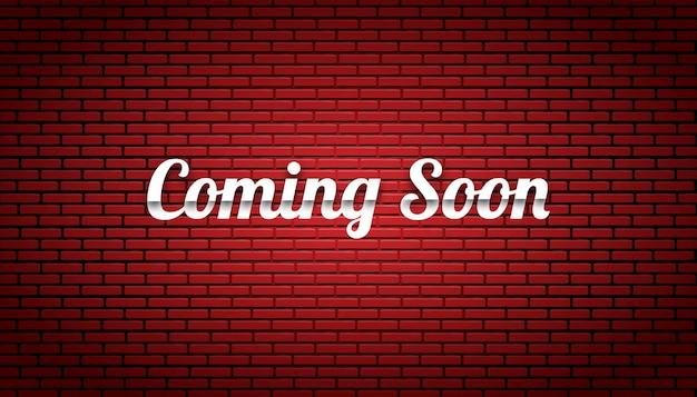 Em breve, modelo de parede de tijolo de fundo.