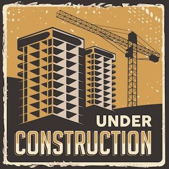 Em construção sinalização de edifício retro rústico