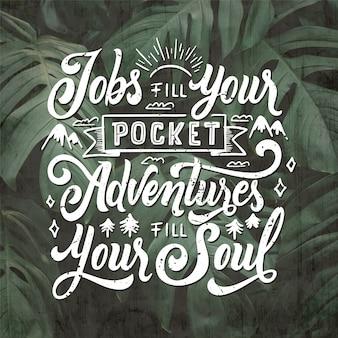 Empregos enchem suas aventuras de bolso enchem suas letras de alma