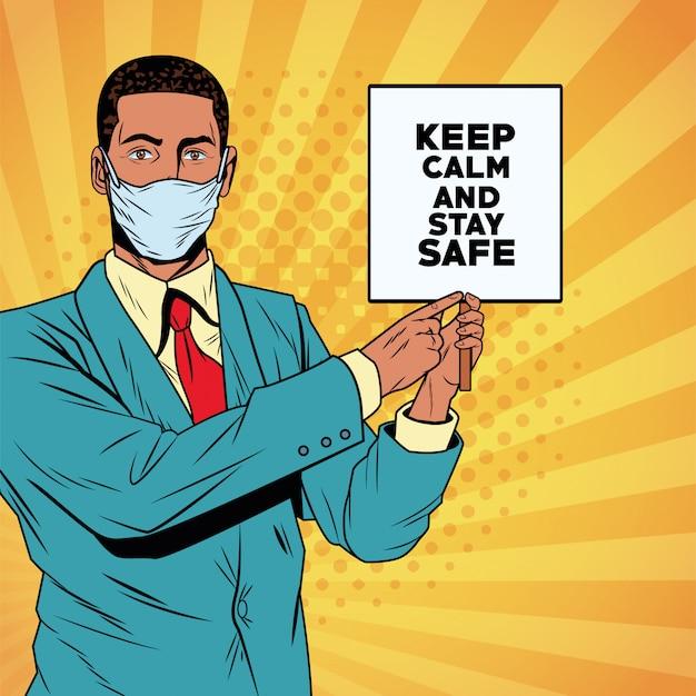 Empresário afro usando máscara facial para covid19 com banner mantenha a calma
