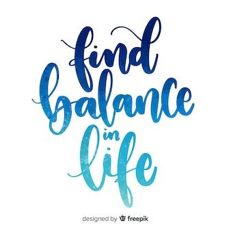 Encontrar equilíbrio em letras aquarela de vida