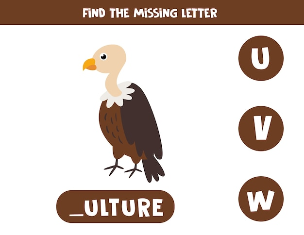 Encontre a carta que falta com o abutre bonito dos desenhos animados. jogo educativo para crianças. planilha de soletração da língua inglesa para crianças em idade pré-escolar.