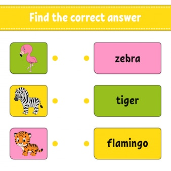 Encontre a resposta correta. desenhe uma linha. aprendendo palavras. planilha de desenvolvimento de educação.