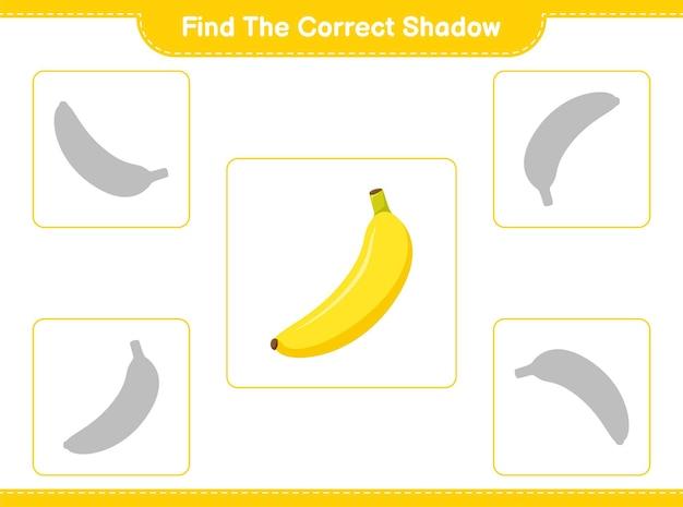 Encontre a sombra correta. encontre e combine a sombra correta de banana. jogo educativo para crianças, planilha para impressão