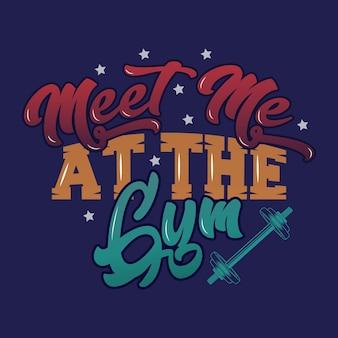 Encontre-me no ginásio. frases e frases de ginástica