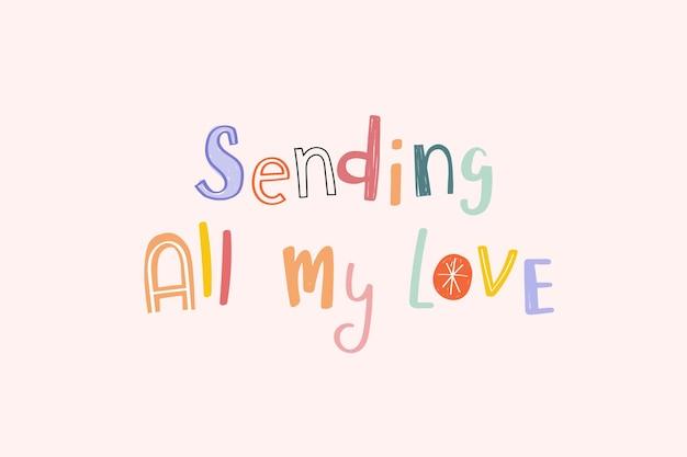 Enviando todo o meu texto de doodle de amor