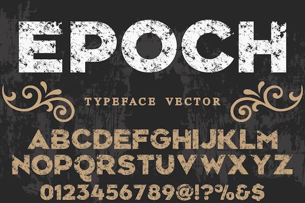 Época de design de etiqueta de tipografia