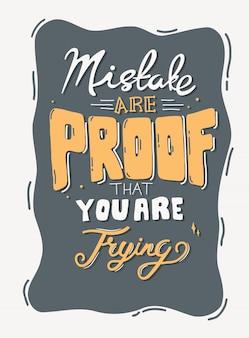 Erro é a prova de que você está tentando. citação de letras de tipografia para design de t-shirt