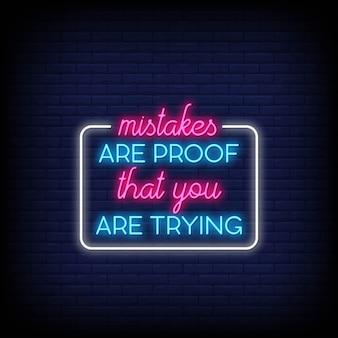 Erros são a prova de que você está tentando usar sinais de néon. citação moderna inspiração e motivação em estilo neon