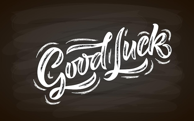 Esboço à mão de boa sorte lettering tipografia escrito à mão inspiradora citação good luck desenhado à mão