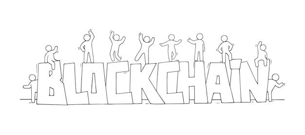 Esboço de pessoas pequenas com a palavra blockchain. doodle uma cena em miniatura fofa sobre novas tecnologias. mão-extraídas ilustração vetorial dos desenhos animados.