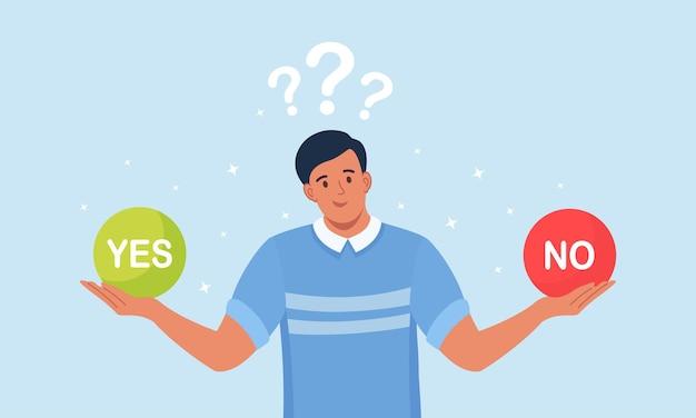 Escolha entre sim ou não. o homem está pensando no problema, tomando decisões. homem confuso com escolhas difíceis. busca de equilíbrio