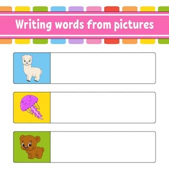 Escrever palavras a partir de imagens. planilha de desenvolvimento de educação. jogo de aprendizagem para crianças. página de atividade.