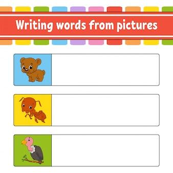 Escrever palavras a partir de imagens. planilha de desenvolvimento de educação. jogo de aprendizagem para crianças.