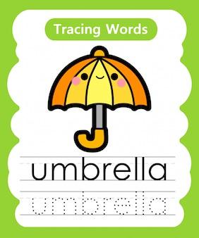 Escrever palavras práticas: alfabeto rastreamento u - guarda-chuva