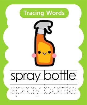 Escrita de palavras para prática de rastreamento de alfabeto - garrafa de spay