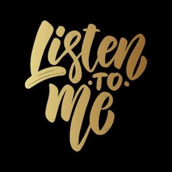Escute-me. frase de letras