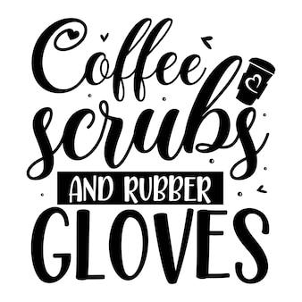 Esfrega de café e luvas de borracha elemento tipográfico exclusivo design vetorial premium