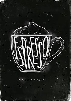 Espuma de letras de xícara macciato, expresso em estilo gráfico vintage, desenho com giz no fundo do quadro-negro