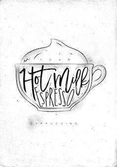 Espuma de letras em xícara de cappuccino, leite quente, expresso em estilo gráfico vintage, desenho sobre fundo de papel sujo